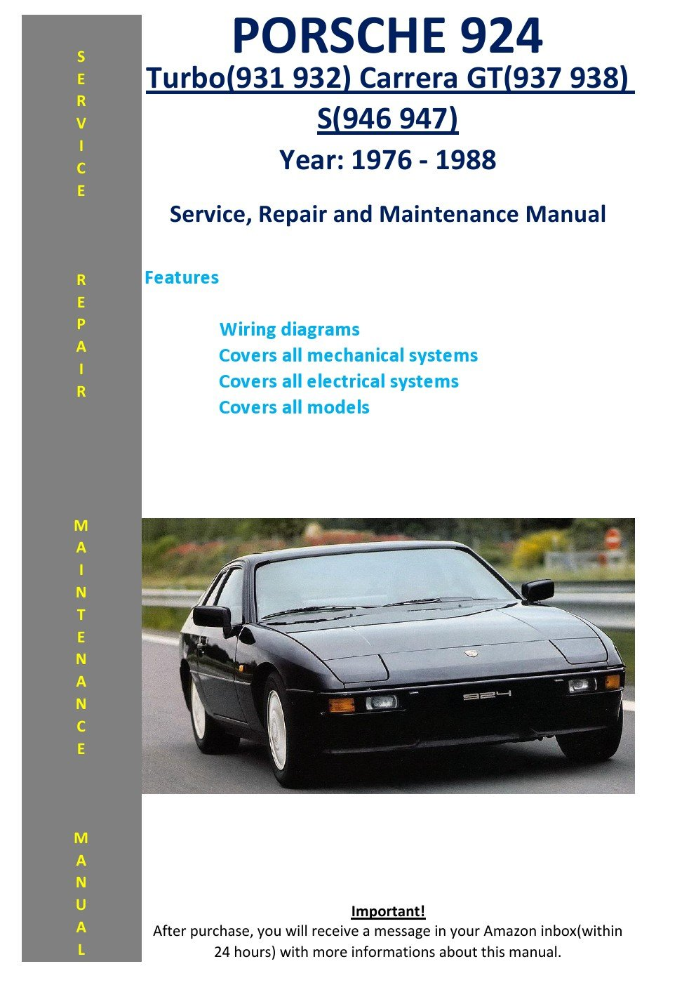 Porsche 924 Turbo (931 932) Carrera Gt (937 938) S (946 947) From 1976 - 1988 Service Repair Maintenance Manual: SoftAuto Manuals: 5826002600452: ...