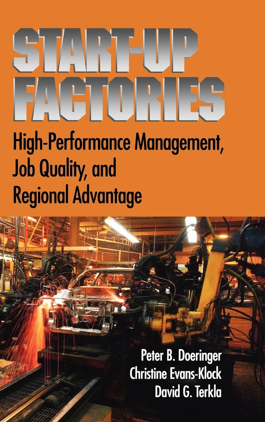 Startup Factories: Leading Edge Practices and Regional Advantage for High-Performing Firms by Oxford University Press