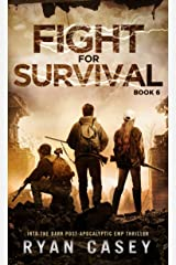 Fight For Survival: A Post-Apocalyptic EMP Thriller (Into the Dark Book 6) Kindle Edition