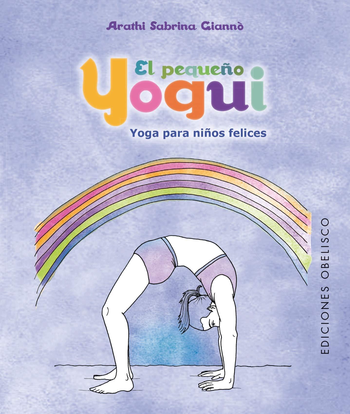 El pequeño yogui (CARTOMANCIA): Amazon.es: ARATHI SABRINA ...