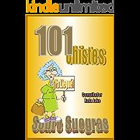 101 Chistes Sobre Suegras. En español, Humor, Cuentos, Bromas: Cuentos, chistes, bromas sobre suegras en español. Humor