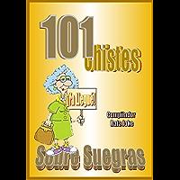 101 Chistes Sobre Suegras. En español, Humor, Cuentos, Bromas: Cuentos, chistes, bromas sobre suegras en español. Humor…