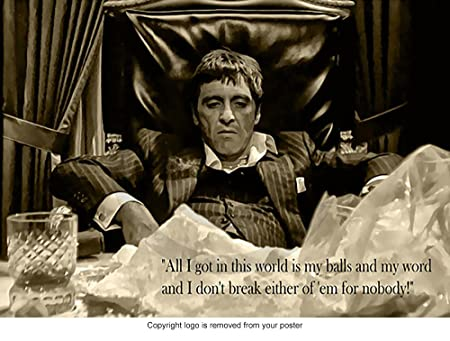 Al Pacino Tony Montana Scarface Quote Art Poster American Gangster