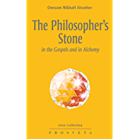 The Philosopher's  Stone: in the Gospels and in Alchemy (Izvor (EN)) (English Edition)