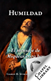 Humildad: el mensaje de Miqueas para hoy (Spanish Edition)