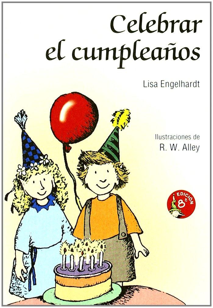 Celebrar el cumpleaños: Lisa O. Engelhardt: 9788428518536 ...