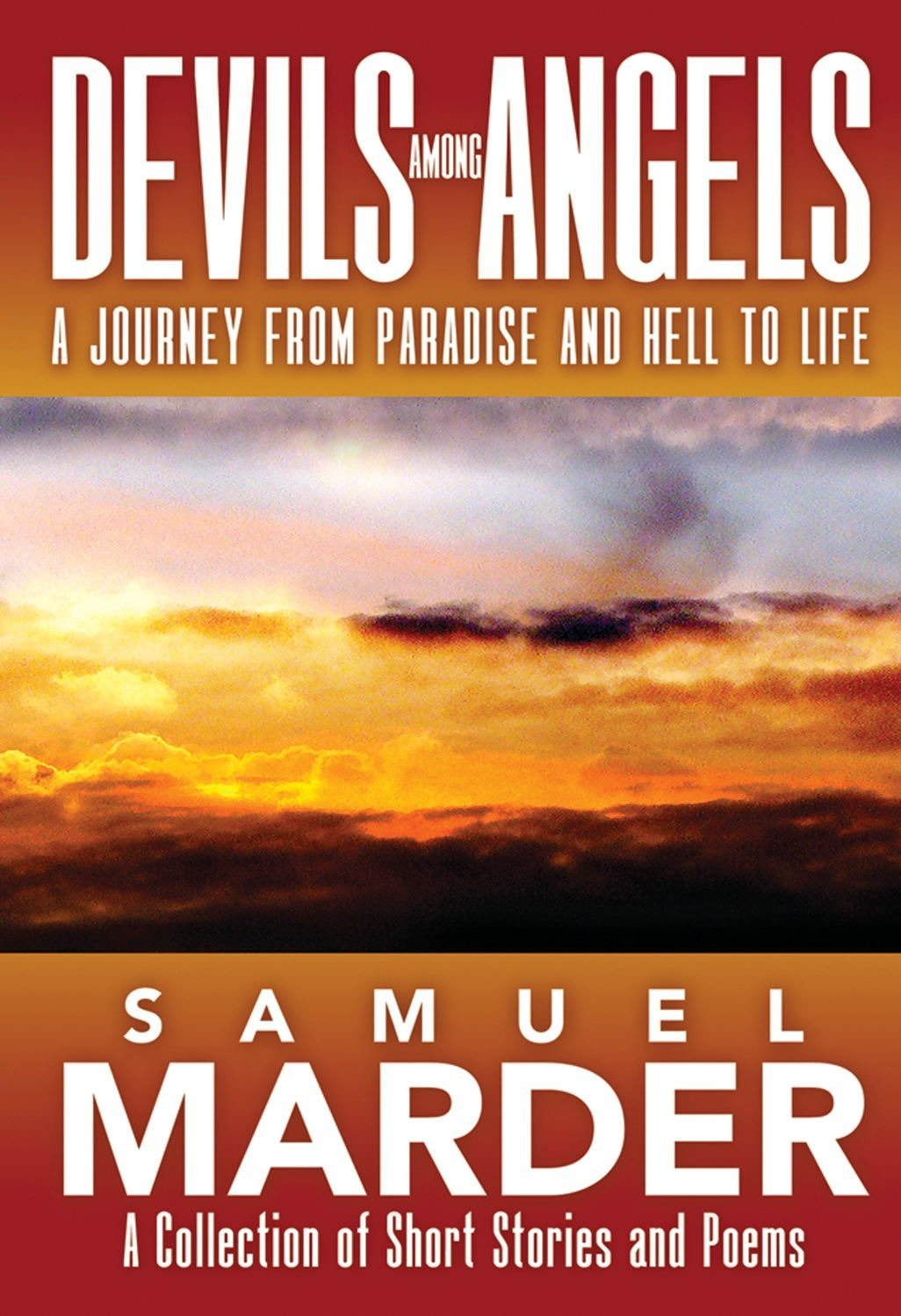 Download Devils Among Angels: A Journey From Paradise And Hell To Life pdf epub