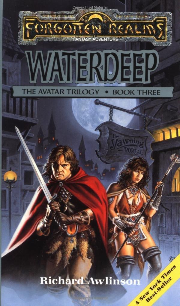 Waterdeep (Forgotten Realms: Avatar Trilogy, Book 3): Richard