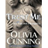 Trust Me (One Night with Sole Regret Book 11)