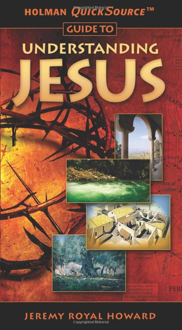Download Holman QuickSource Guide to Understanding Jesus (Holman Quicksource Guides) ebook