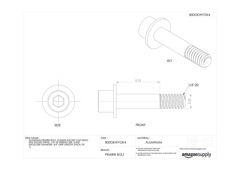 0.250 Shoulder Diameter Pack of 1 Aluminum Prairie Bolt Plain Finish Hex Socket Drive Made in US Flange Socket Cap Head 1//4-20 Thread Size 3//4 Grip Length