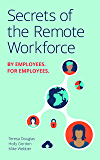 Secrets of the Remote Workforce