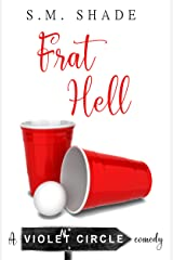 Frat Hell (Violent Circle Book 2) Kindle Edition