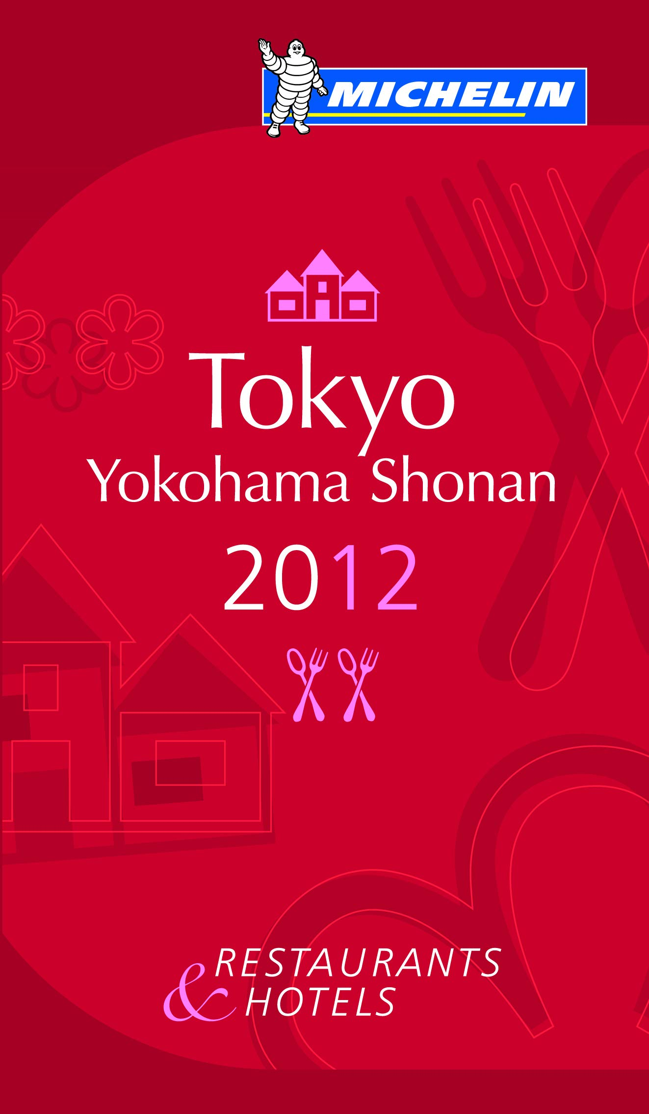 La guía MICHELIN Tokyo Yokohama Kamakura Shonan 2012 La guida Michelin Idioma Inglés: Amazon.es: Michelin Travel & Lifestyle: Libros en idiomas extranjeros
