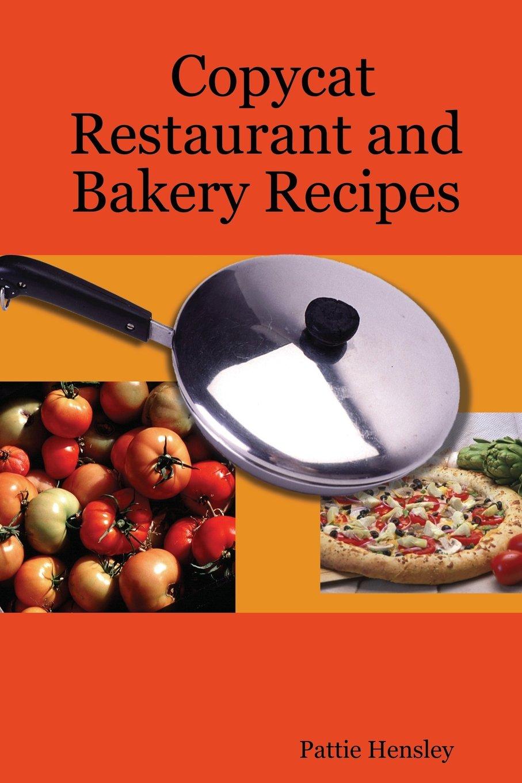 Download Copycat Restaurant and Bakery Recipes PDF ePub book