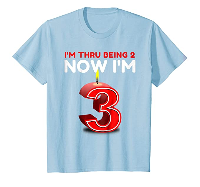 Kids Birthday Now Im 3 T Shirt Happy Year