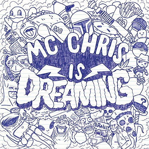 MC Chris Is Dreaming [Explicit]