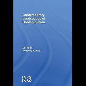 Contemporary Landscapes of Contemplation