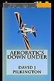 Aerobatics Down Under (English Edition)
