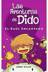 Las Aventuras de Dido - El Baúl Encantado (Spanish Edition) eBook Kindle