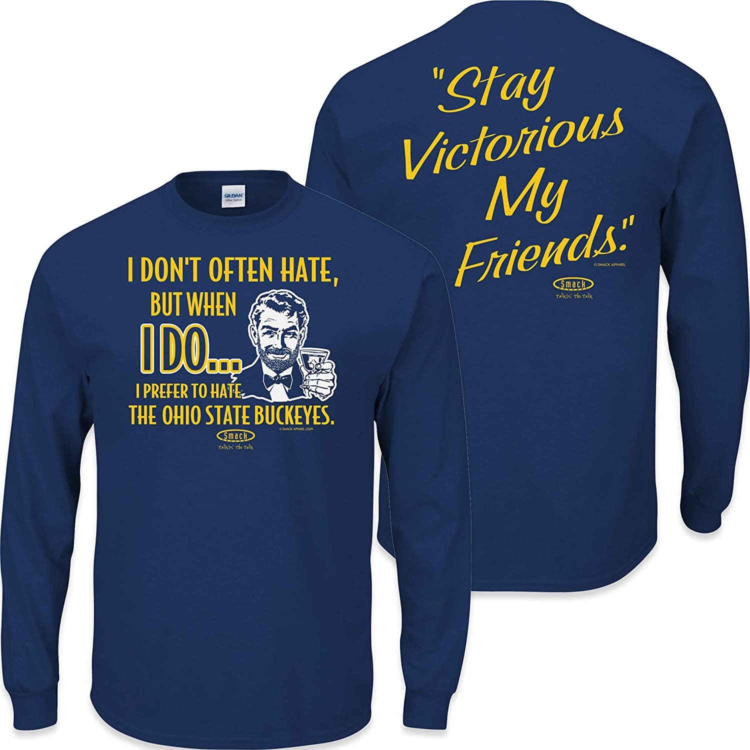 Sm-5X Stay Victorious I Don/'t Often Hate T-Shirt Smack Apparel Michigan Football Fans