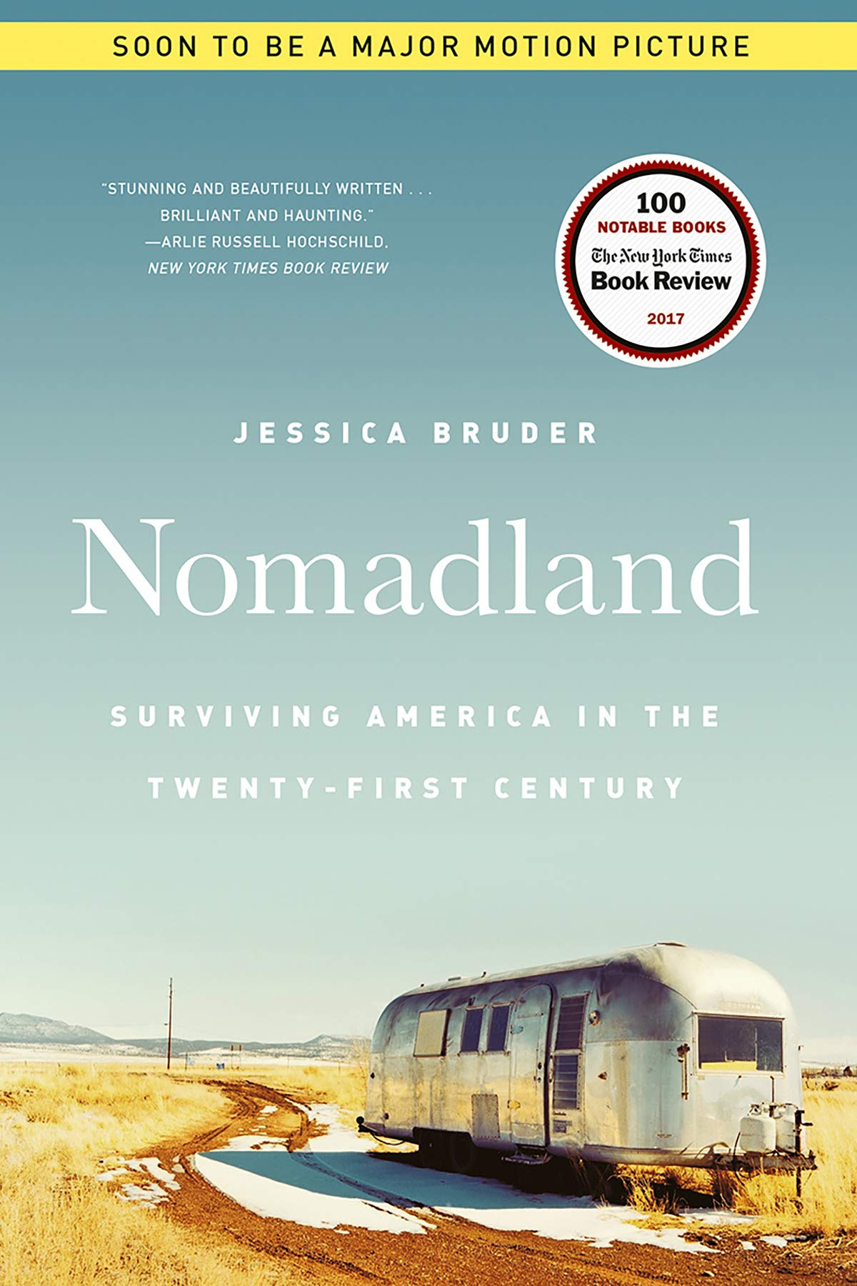 Nomadland  Surviving America In The Twenty First Century  English Edition