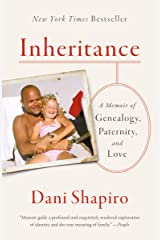 Inheritance: A Memoir of Genealogy, Paternity, and Love Kindle Edition