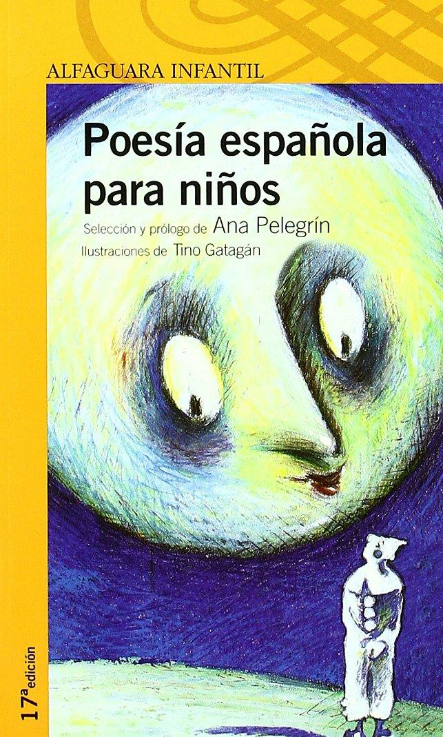 POESIA ESPAÑOLA PARA NIÑOS. (Proxima Parada 10 Años): Amazon.es: Pelegrin, Ana Maria: Libros