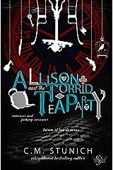 Allison and the Torrid Tea Party: A Dark Reverse Harem Romance (Harem of Hearts Book 2) Kindle Edition