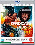 Syndicate Sadists [Blu-ray]