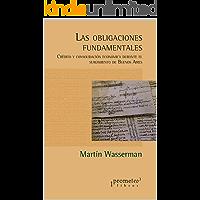 Las obligaciones fundamentales: Crédito y consolidación económica durante el surgimiento de Buenos Aires (HISTORIA Y…