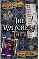 The Watcher's Tale: Mary Morgan's Journal Book 3 Kindle Edition