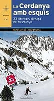 La Cerdanya AMB Esquís - Edició Revisada
