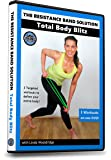 Total Body Blitz Workout DVD (The Resistance Band Solution)