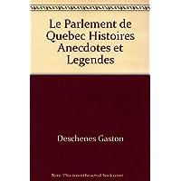 Parlement (Le) de Québec