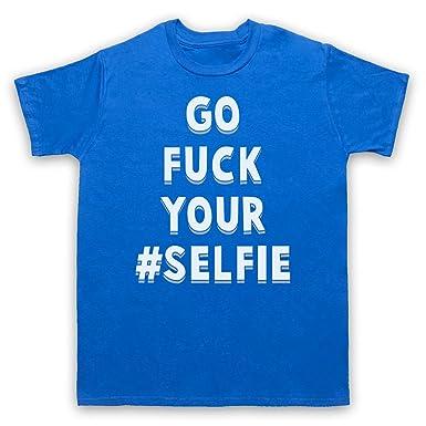 Go Fuck Your Selfie Funny Slogan Herren T-Shirt, Blau, Small