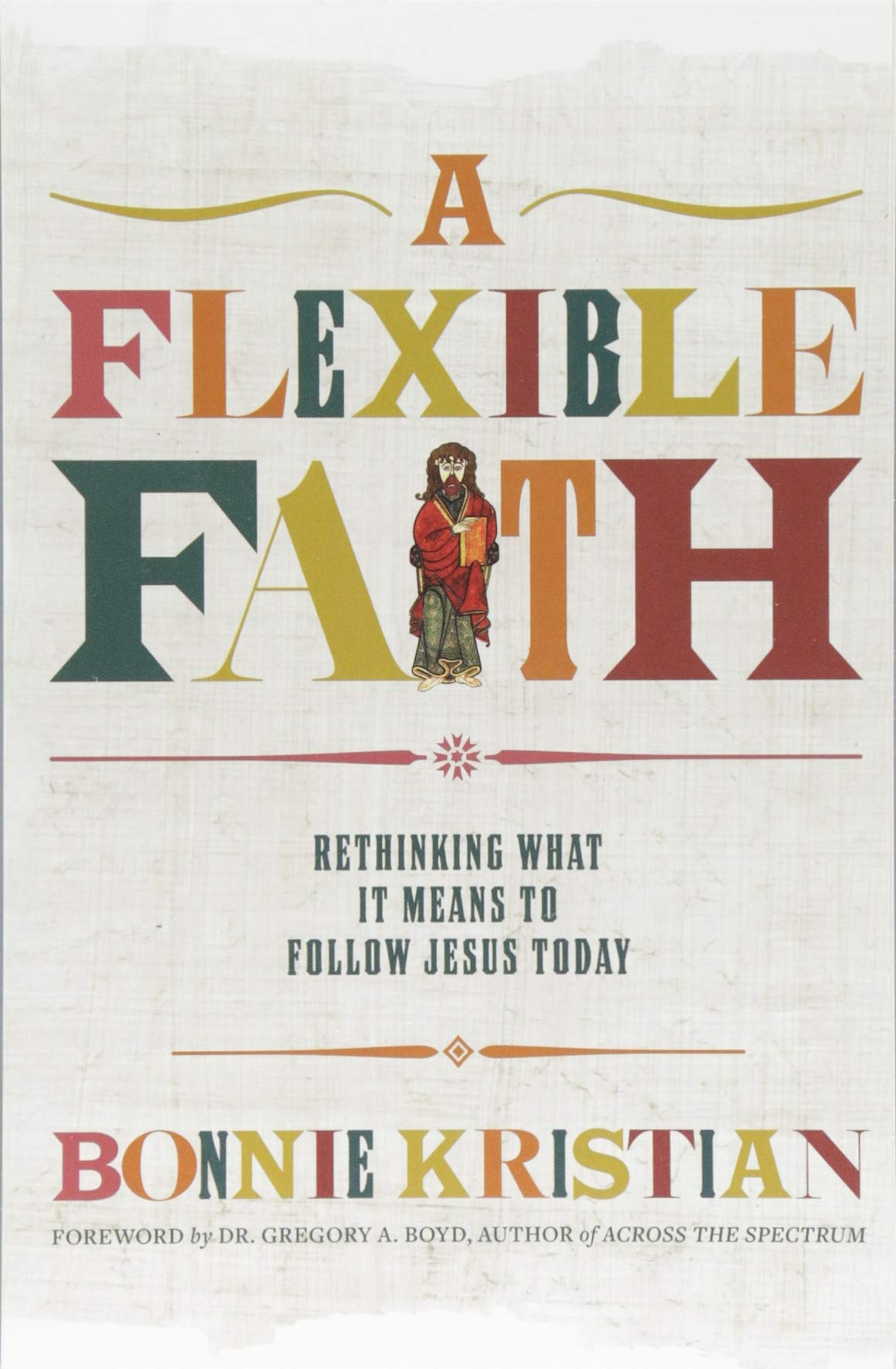Image result for a flexible faith