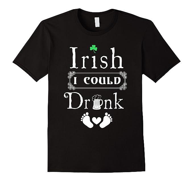 5f680d9e6e0 Amazon.com  Irish I Could Drink T Shirt Funny Maternity Shirt  Clothing
