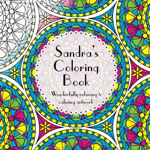 Download Sandra's Coloring Book: Adult coloring featuring mandalas, abstract and floral artwork pdf