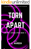 Torn Apart (A Secret Apocalypse Story Book 4)
