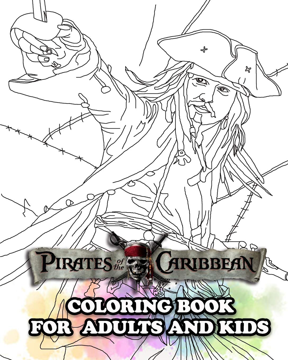 Pirates Of The Caribbean Coloring Book For Adults And Kids Coloring All Your Favorite Pirates Of The Caribbean Characters Jason Mark 9798656387842 Amazon Com Books