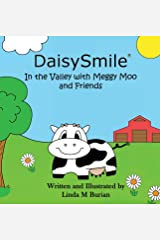 DaisySmile: In the Valley with Meggy Moo and Friends Hardcover