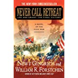 Never Call Retreat (The Gettysburg Trilogy)