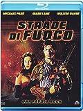 Strade di Fuoco (Blu-Ray)