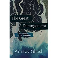 Great Derangement: Climate Change and the Unthinkable
