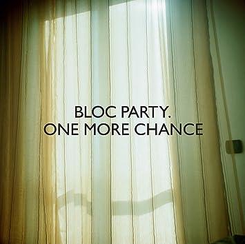 Bloc Party One More Chance Vinyl Amazon Com Music