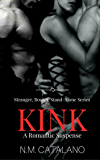 Kink: Book 3, The Stranger Stand Alone Series