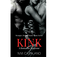 Kink: Book 3, The Stranger Stand Alone Series (English Edition)