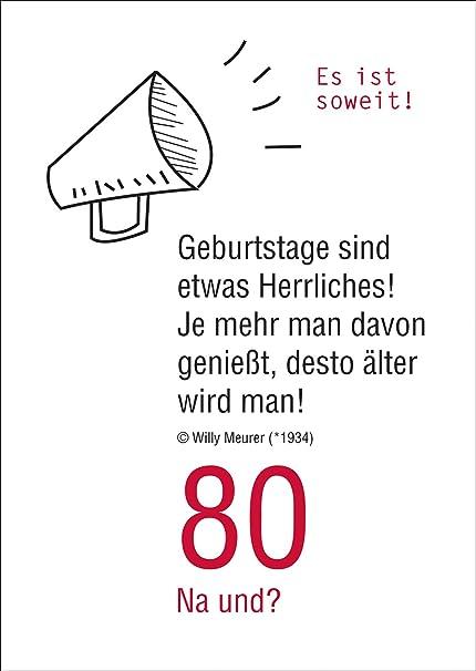 Geburtstagskarte Schreiben Lustig.80 Na Und Lustige Geburtstagskarte Zum 80 Geburtstag Es