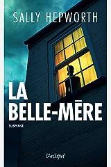 La belle-mère (French Edition) Kindle Edition